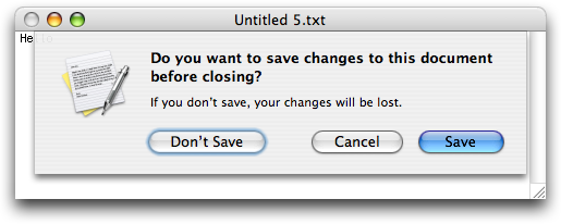 Do you want to save changes to this document before closing? Don't Save/Cancel/Save