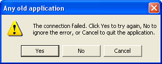 The connection failed. Click Yes to try again, No to ignore the error, or Cancel to quit the application.
